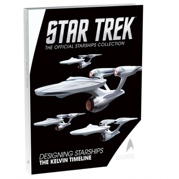 "Star Trek Designing Starships Volume Three ""The Kelvin Timeline"" Eaglemoss"